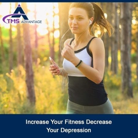 Increase Your Fitness Decrease Your Depression
