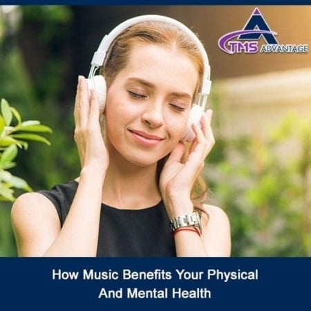 How Music Benefits Your Physical And Mental Health