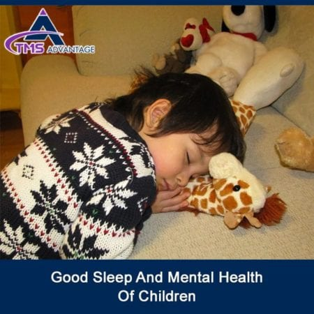 Good Sleep and Mental Health of Children