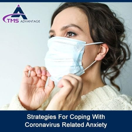 Strategies For Coping With Coronavirus Related Anxiety