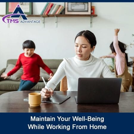 Maintain Your Well-Being While Working From Home
